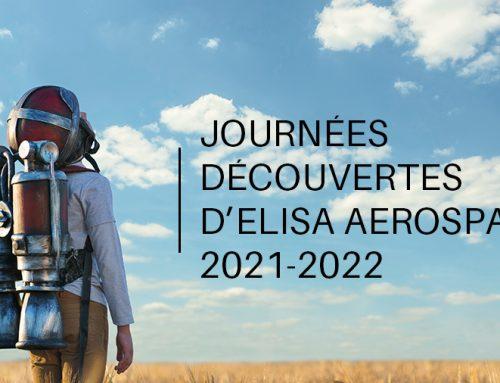 Journées découvertes d'ELISA Aerospace 2021-2022